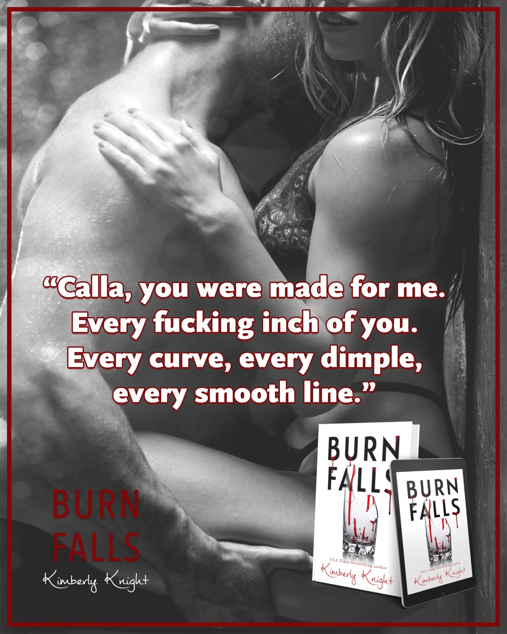NEW RELEASE!!! BURN FALLS by Kimberly Knight – ginreads